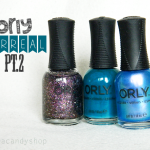 Orly 'Surreal' collection (pt.2)
