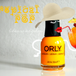 Orly 'Tropical Pop' [Baked collection]